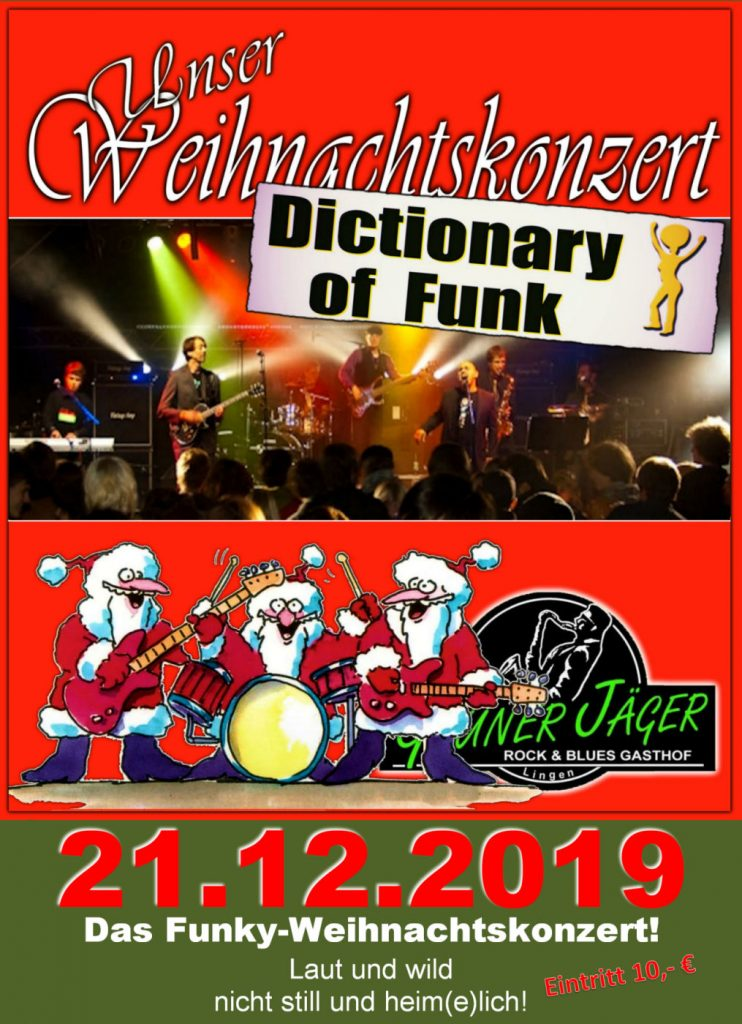 DIE Funky-Weihnachts-Live-Party DICTIONARY OF FUNK Grüner Jäger